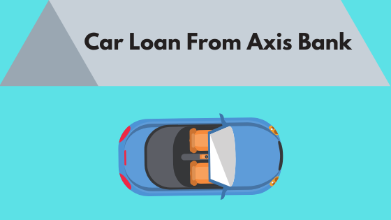 Car Loan From Axis Bank