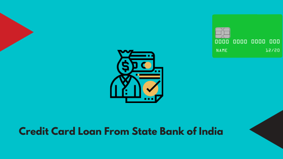 Credit Card Loan From State Bank of India