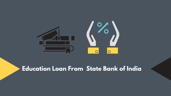 Education Loan From State Bank of India