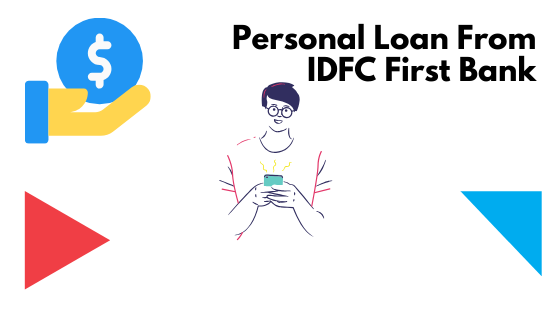 Personal Loan From IDFC First Bank